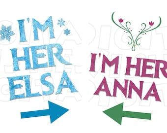 Frozen I'm her Elsa & I'm her Anna clip art Digital image Iron on transfer INSTANT DOWNLOAD DIY for Shirt