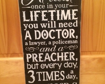 At Least Once in Your Life.... Farmer wooden sign