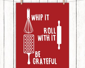 Kitchen Printable Art Whip it Roll With It Be Grateful Quote Dark Red Kitchen Print 8x10 Instant Download Digital File