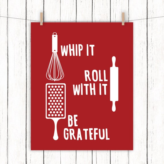 Kitchen Printable Art Whip It Roll With It Be Grateful Quote