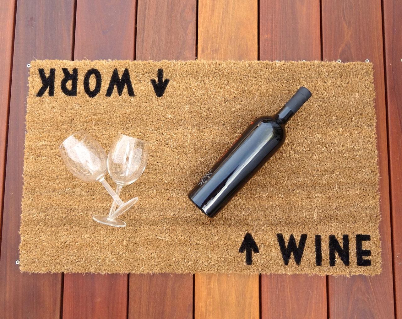 Wine Work Door Mat Doormat Perfect Housewarming Gift
