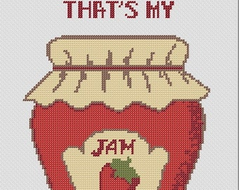 Hot D@mn That's My Jam Funny Adult cross stitch