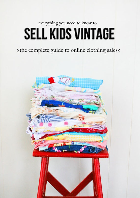 how to sell vintage clothing ebook complete guide to
