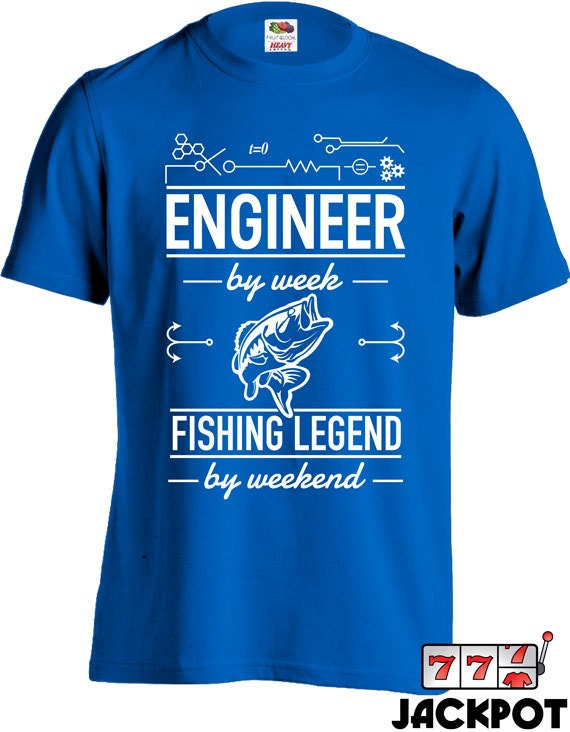 Funny engineer t shirt fishing shirt for men gifts for dad for Funny fishing t shirts