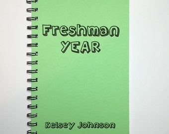 Freshman Year, Freshman Journal, Freshman, Notebook, Diary, Journal, High School, Back to School, Personalized, Sketchbook, Class of 2019