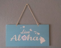 Live Aloha Wood Sign