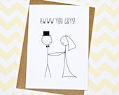 Wedding Card - Funny Wedding Card - Engagement Card - Awww You Guys!