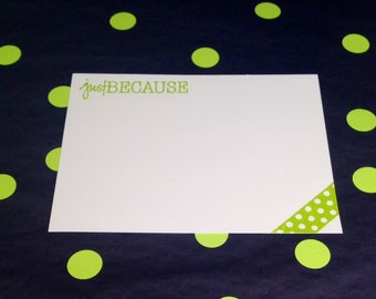 Correspondence Cards/Note Cards and Envelopes - Just Because - Green and White - Set of 8