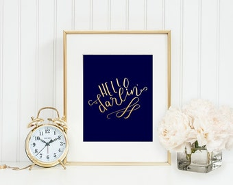 Hello Darlin Printable Hello Darling Printable Darling Print Home Decor Gift Wall Art Office Decor Bedroom Decor