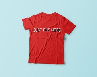 NETFLIX - Just one more - Netflix marathon - Parody  T-Shirt