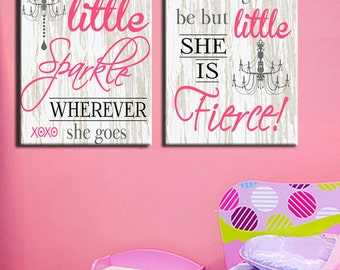 She leaves a little sparkle wherever she goes And though she be but little she is fierce wall art, 3 different sizes & two styles Girls room