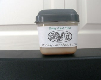 Woodsy Love~100% Shea Butter w/ Pure Essential Oils