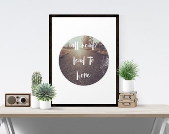 All Roads Lead To Home Minimalist Geometric Landscape Wall Art Print With Quote