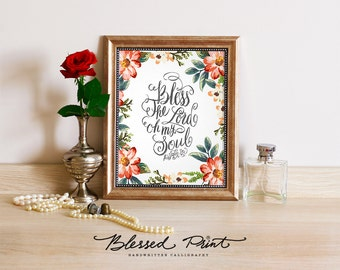 Bless the Lord oh my soul Psalm 103 - digital - Bible Verse art, printable Scripture Print wall art decor, inspirational quote typography