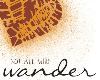 Not All Who Wander Are Lost