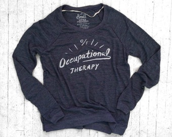 Occupational Therapy Shirt- Women's