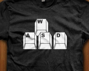 WASD Shirt PC Computer Tee Keyboard Clothing PC Master Race Geek T-Shirt Video game Gift for him League Wow Present Legends