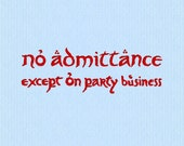 No Admittance Except on Party Business Lord of the Rings (LOTR) Machine Embroidery Design File