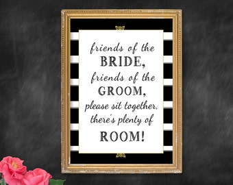 Friends of the Bride Friends of the Groom, Gold Wedding Decor, Seating sign, Black & Gold Party Decor, black and white Wedding - PRINTABLE