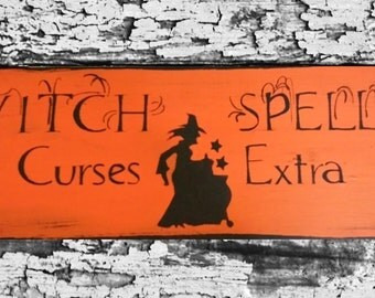 Primitive Halloween Sign Wooden Distressed Shabby Sign Orange Witch Spells 25 Cents Curses Extra