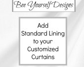 STANDARD CURTAIN LINING Liner addition for your customized Curtains from Bee Yourself Designs - You choose color - Cream or White