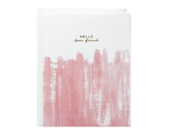 Hello Dear Friend Brushstroke Gold Foil Card