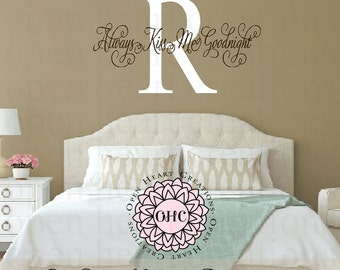 Always Kiss Me Goodnight Wall Decal Lettering with Background Family Name Initial - Master Bedroom Wall Art Home Decor Decals IQ0031
