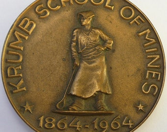 Bronze Krumb School of Mines Centennial Paperweight Medallion 1964