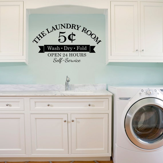 Laundry Room Decal Wash Dry Fold 5 Cents Open 24 Hours