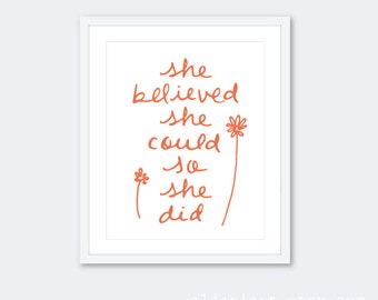 She Believed She Could So She Did Art Print - Calligraphy Poster - Coral and White
