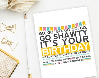 Funny Rap Birthday Card - 50 Cent Song Go Shawty It's Your Birthday, Pink and Yellow- Qty. 1