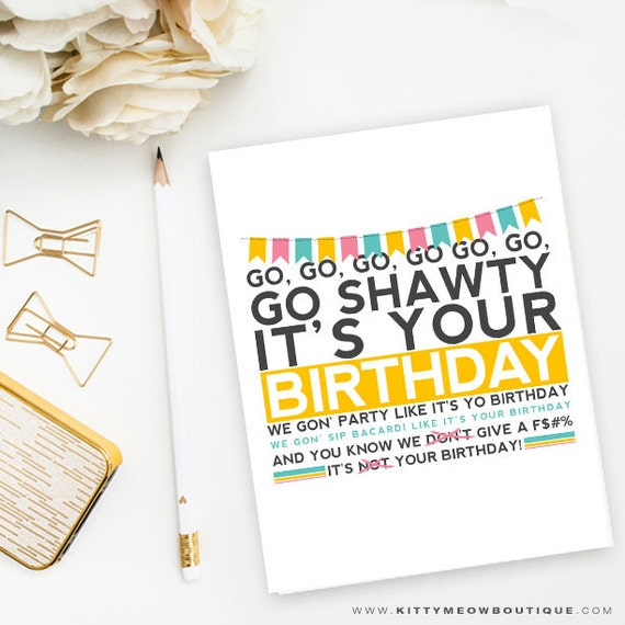 Funny Rap Birthday Card 50 Cent Song Go Shawty It's Your