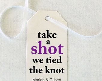 Wedding Favor Tag - Shot Wedding Favor, Mini Liquor Bottle Label, Personalized Tag, Take a Shot We tied the Knot Tag - Set of 25 (SMGT- GAB)