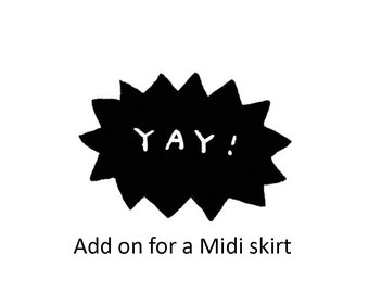 Add on for a Midi Length skirt