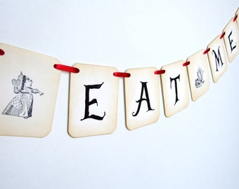 Eat Me Sign, Eat Me Banner, Eat Me Bunting, Mad Hatter Tea Party Decor, Alice in Wonderland Decor, Mad Hatter Garland, Choose Ribbon Colour