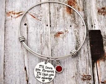 I'll Love You Forever I'll Like You For Always - Custom - Mother Bracelet - Personalized - Bangle - Birthstone