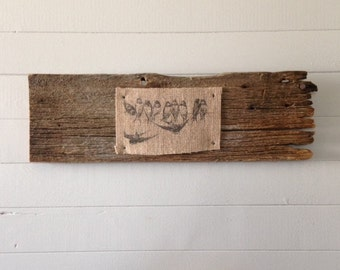 Birds on Burlap on Barnboard