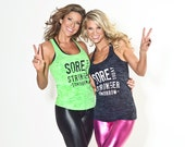Sore Today Stronger Tomorrow Burnout Tank Top. *1-2 week processing time* 5 Colors to choose from!