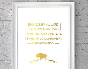 Gold foil inspirational quote, Being yourself, Ralph Waldo Emerson quote.