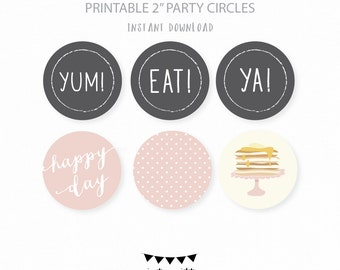 INSTANT DOWNLOAD DIY Cupcake Toppers. Party Circles. Pancake Breakfast Party Decorations. Printable Breakfast Birthday Decor. Pancake Party