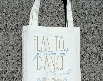 Destination Wedding Plan To Get A Tan And Dance In The Sand Tote Welcome