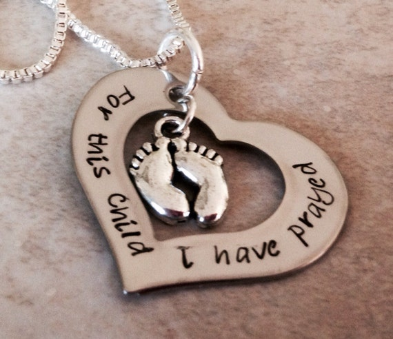 For this child I have prayed hand stamped necklace with feet charm pregnancy loss mom mother 1 samuel grandma blessings faith