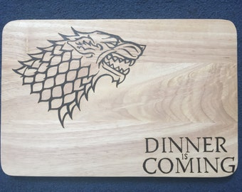 """Game of Thrones Hand Burned House Stark """"Dinner is Coming"""" Pyrography Chopping Board"""