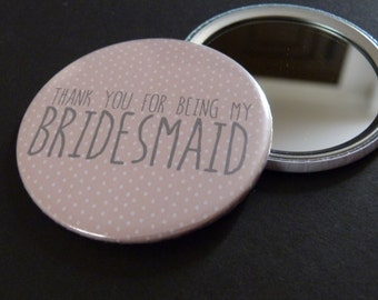 Bridesmaid Gift, Pocket Mirror, Maid of Honor, Flower Girl, Gifts, Wedding Favors, Thank you for being my