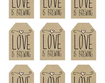 printable wedding favor tags, love is brewing printable tags, digital favor tags, rustic favor tags, you print