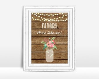Favors Sign Printable, Rustic Favors Sign, Wedding Table Sign, Rustic Wedding Sign, Wedding Favors Sign, Printable Favors Sign, Mason Jar