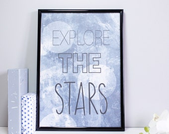 Explore The Stars Patterned Quote Print