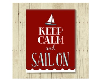 Keep Calm Sail On Magnet, Gift for Sailor, Refrigerator Magnet, Sail Boat, Gifts Under 10, Keep Calm Magnet, Small Gift, Gift Magnet