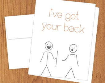 I've Got Your Back - Funny Just Because Cards - A2