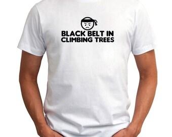 Black Belt In Climbing Trees T-Shirt